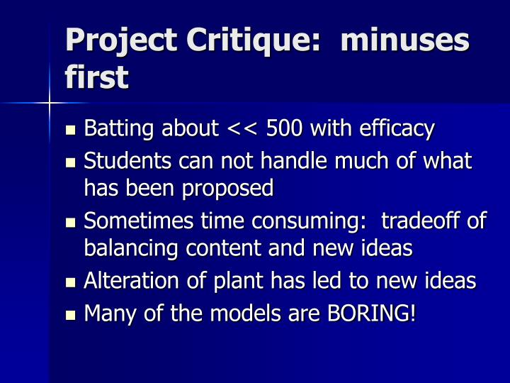Project Critique:  minuses first