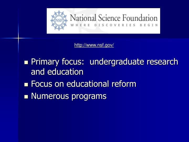 Primary focus:  undergraduate research and education