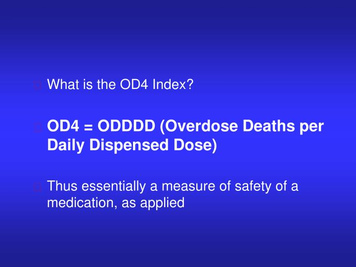 What is the OD4 Index?