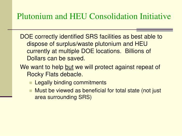 Plutonium and HEU Consolidation Initiative