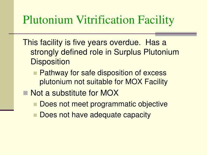 Plutonium Vitrification Facility