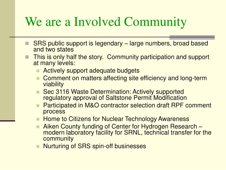 We are a Involved Community