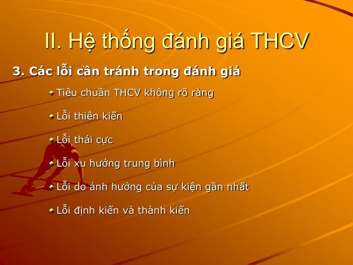 II. Hệ thống đánh giá THCV