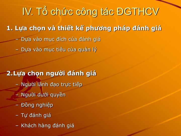 IV. Tổ chức công tác ĐGTHCV