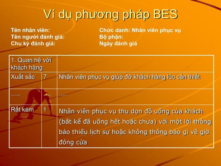 Ví dụ phương pháp BES