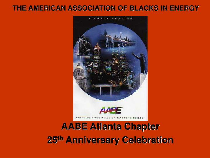 aabe atlanta chapter 25 th anniversary celebration