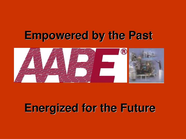 Empowered by the Past