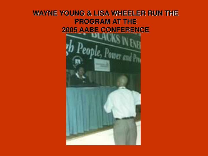 WAYNE YOUNG & LISA WHEELER RUN THE PROGRAM AT THE