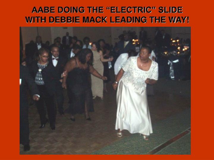 """AABE DOING THE """"ELECTRIC"""" SLIDE"""