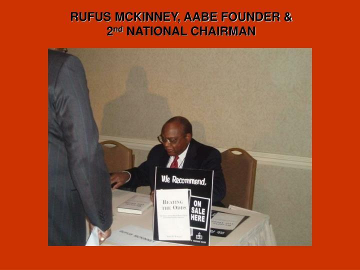 RUFUS MCKINNEY, AABE FOUNDER &
