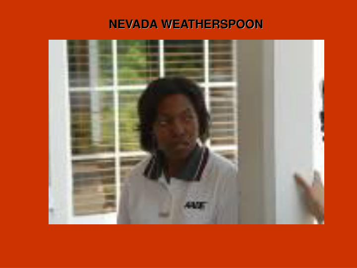 NEVADA WEATHERSPOON