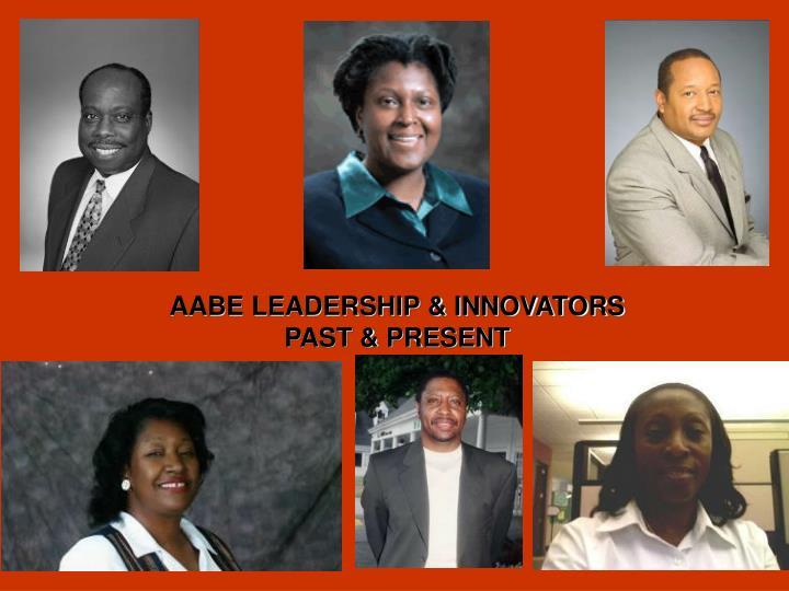 AABE LEADERSHIP & INNOVATORS