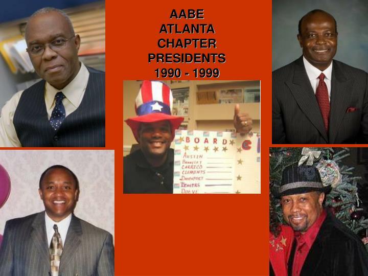 AABE ATLANTA CHAPTER PRESIDENTS