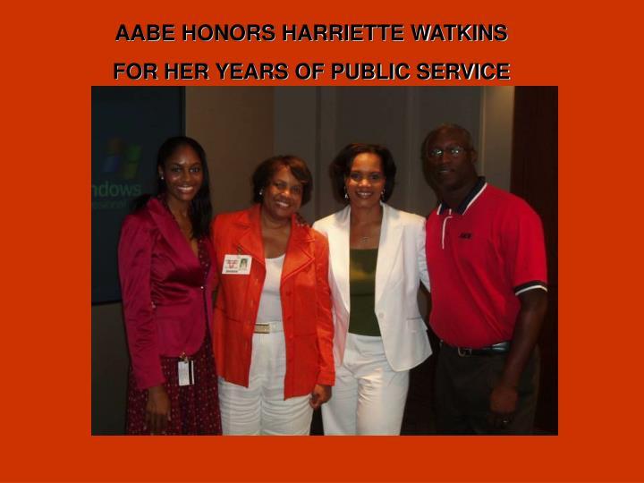 AABE HONORS HARRIETTE WATKINS