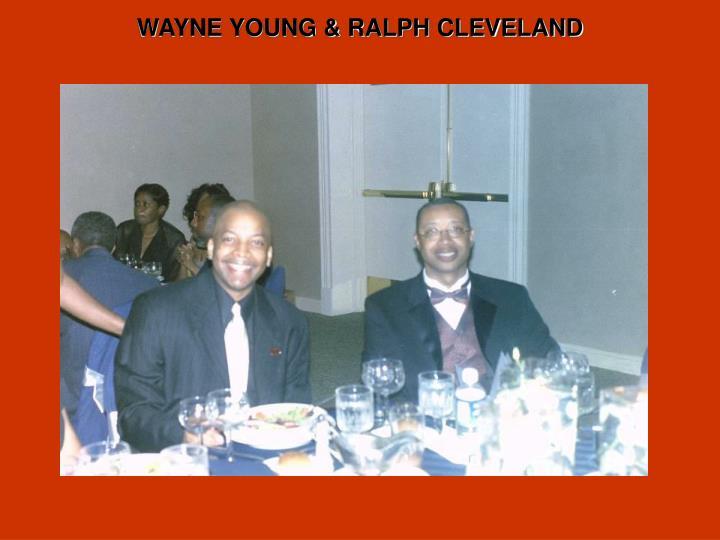 WAYNE YOUNG & RALPH CLEVELAND