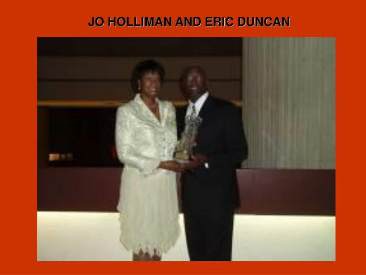 JO HOLLIMAN AND ERIC DUNCAN