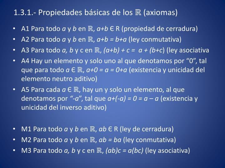 1.3.1.- Propiedades básicas de los