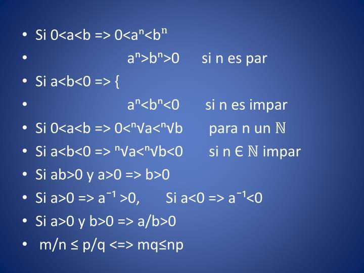 Si 0<a<b => 0<aⁿ<b