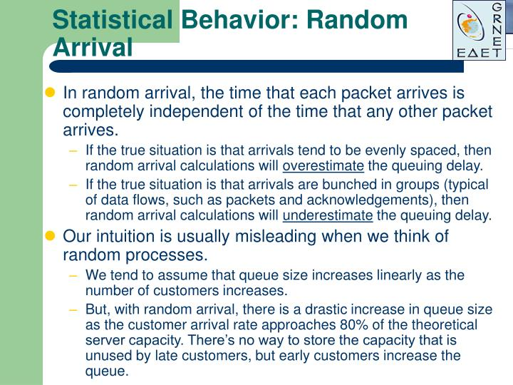 Statistical Behavior: Random Arrival