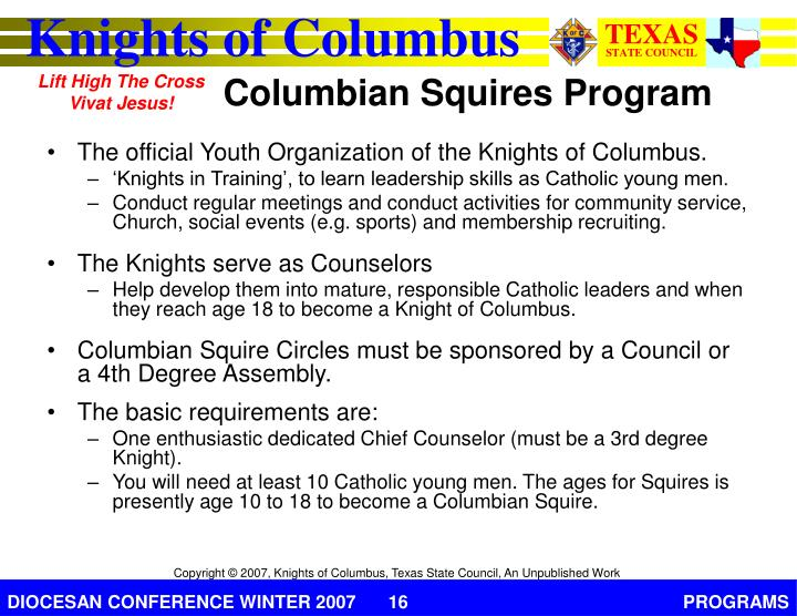 The official Youth Organization of the Knights of Columbus.