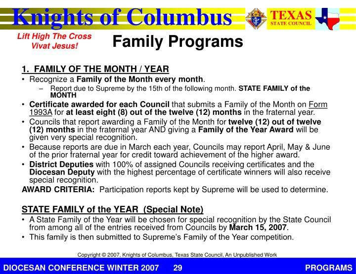 1.  FAMILY OF THE MONTH / YEAR