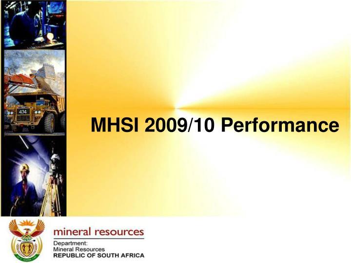 MHSI 2009/10 Performance