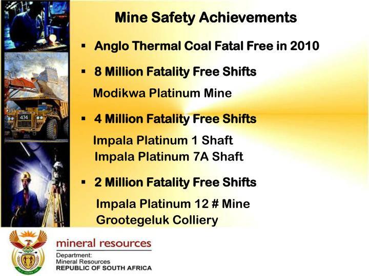 Mine Safety Achievements