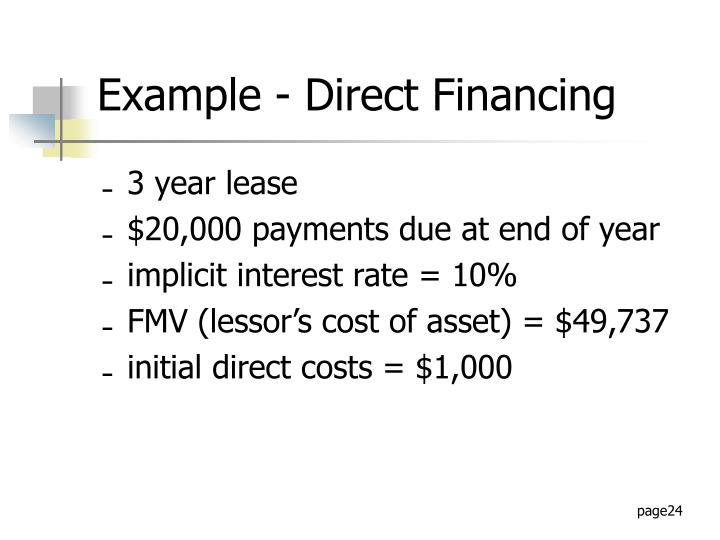 Example - Direct Financing