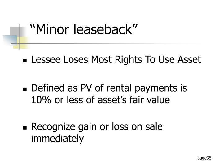 """Minor leaseback"""