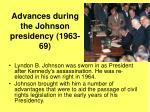 advances during the johnson presidency 1963 69