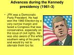 advances during the kennedy presidency 1961 3