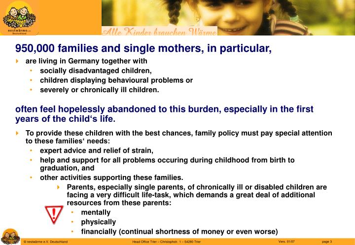 950,000 families and single mothers, in particular,