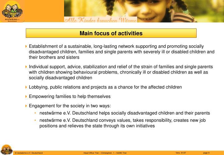 Main focus of activities