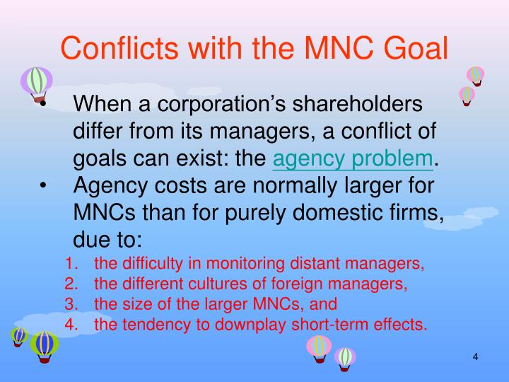 Conflicts with the MNC Goal