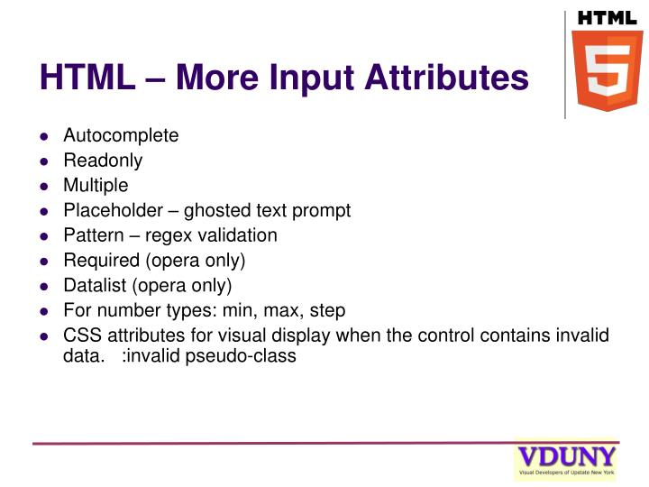 HTML – More Input Attributes