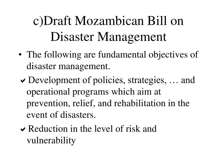 c)Draft Mozambican Bill on Disaster Management