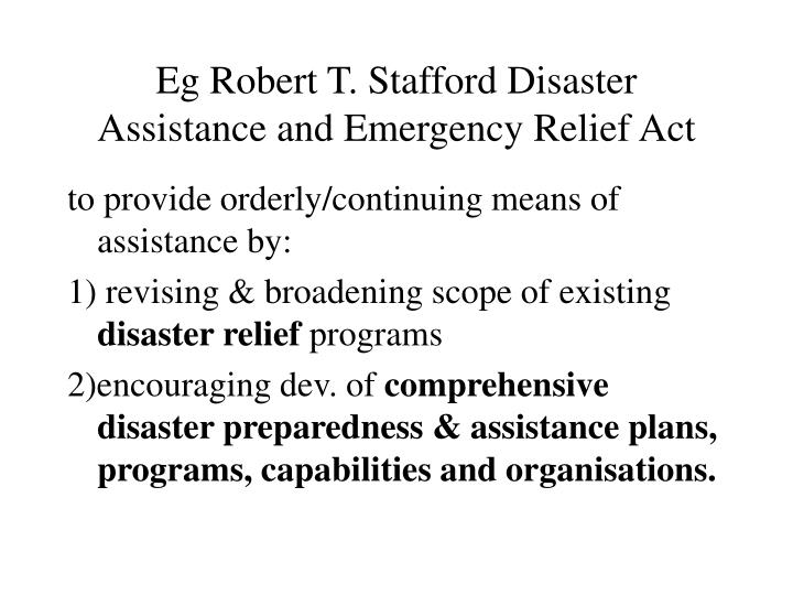 Eg robert t stafford disaster assistance and emergency relief act