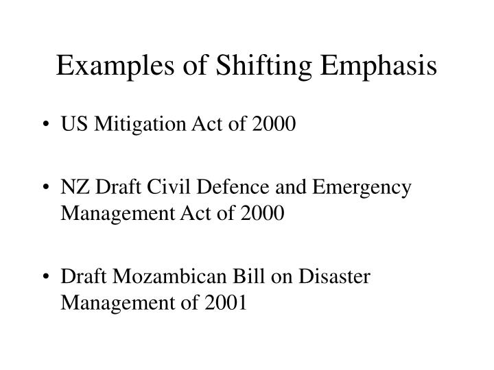 Examples of Shifting Emphasis