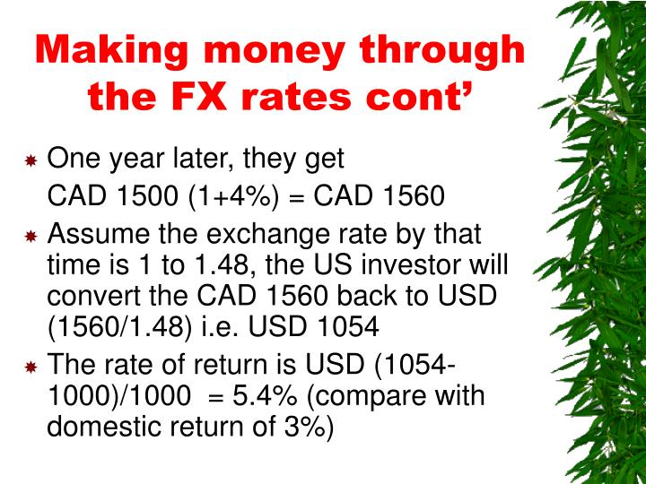 Making money through the FX rates cont'