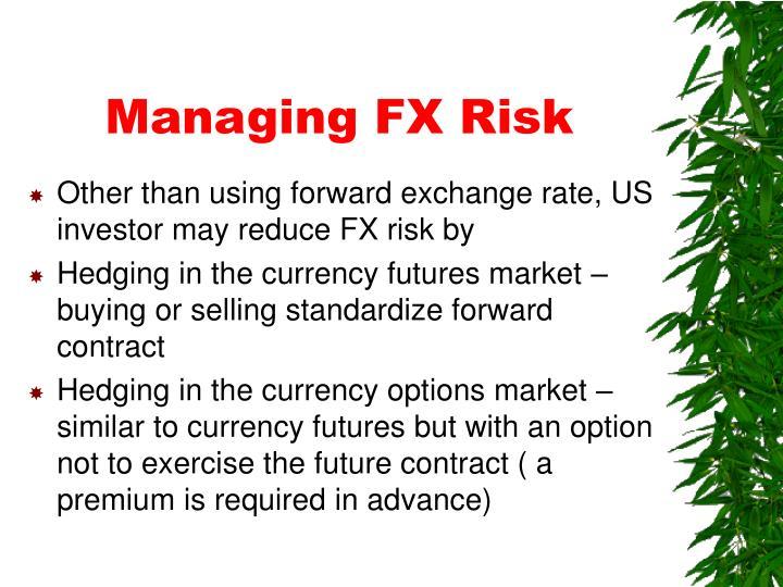 Managing FX Risk