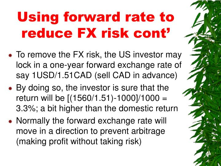 Using forward rate to reduce FX risk cont'