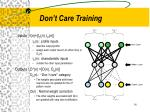 don t care training