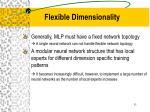 flexible dimensionality