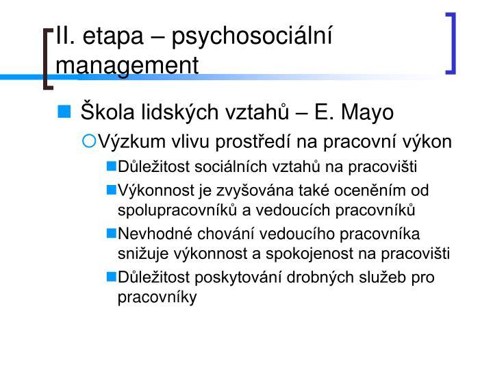 II. etapa – psychosociální management