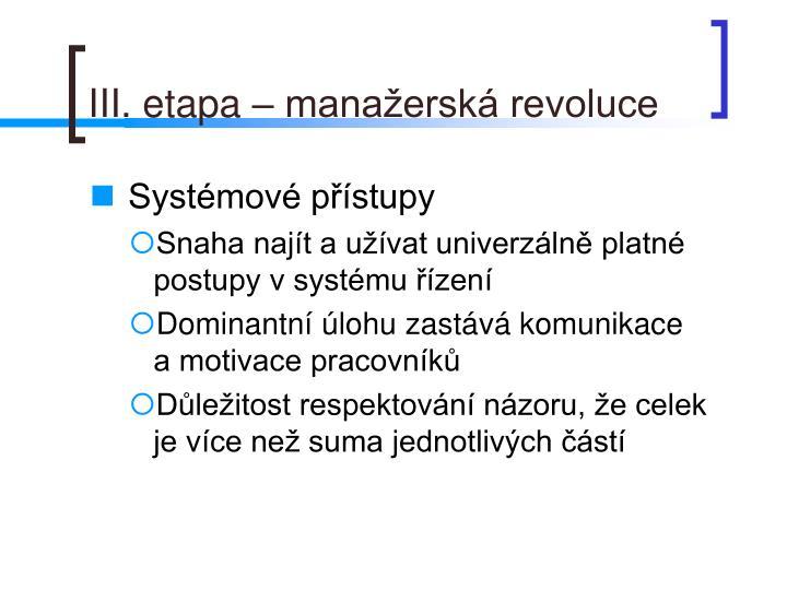 III. etapa – manažerská revoluce