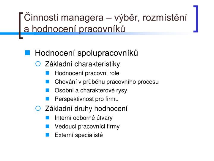 Činnosti managera – výběr, rozmístění a hodnocení pracovníků