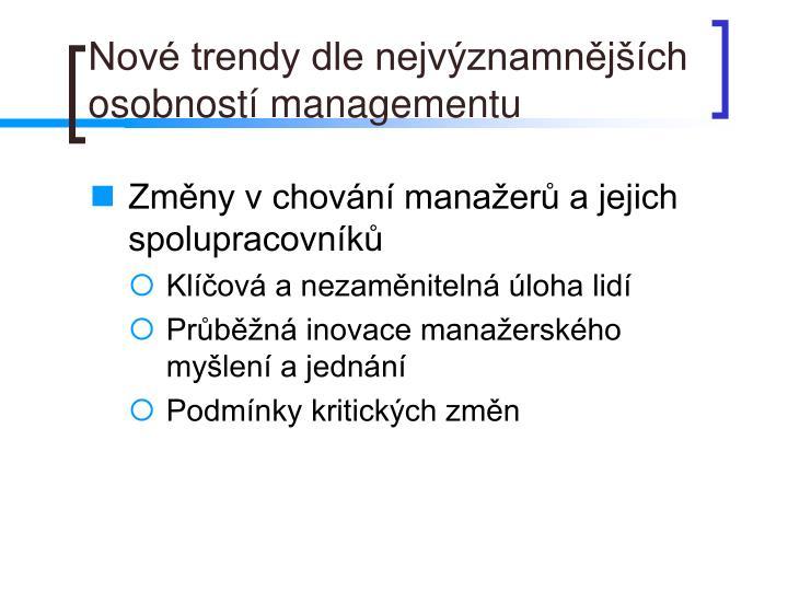 Nové trendy dle nejvýznamnějších