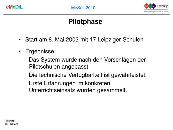 Pilotphase