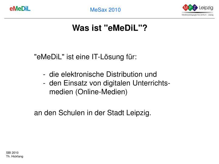 """Was ist """"eMeDiL""""?"""