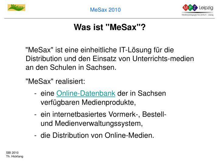 "Was ist ""MeSax""?"